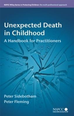Fleming, Peter - Unexpected Death in Childhood: A Handbook for Practitioners, ebook