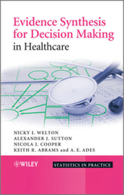 Sutton, Alexander J. - Evidence Synthesis for Decision Making in Healthcare, ebook