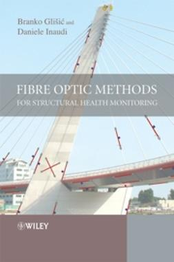 Glisic, Branko - Fibre Optic Methods for Structural Health Monitoring, e-bok
