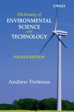 Porteous, Andrew - Dictionary of Environmental Science and Technology, ebook