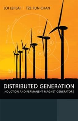 Chan, Tze Fun - Distributed Generation: Induction and Permanent Magnet Generators, e-kirja