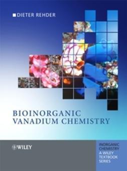 Rehder, Dieter - Bioinorganic Vanadium Chemistry, e-bok
