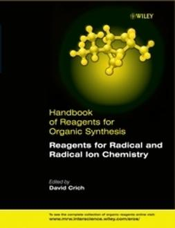 Crich, David - Reagents for Radical and Radical Ion Chemistry, ebook