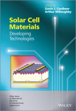 Willoughby, Arthur - Solar Cell Materials: Developing Technologies, ebook