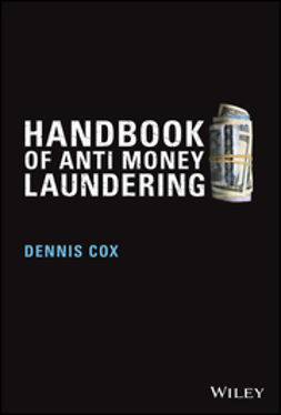 Cox, Dennis - Handbook of Anti-Money Laundering, ebook