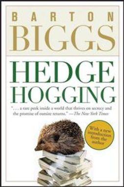 Biggs, Barton - Hedgehogging, ebook
