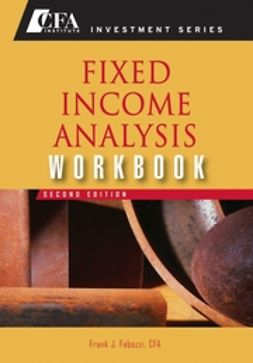 Fabozzi, Frank J. - Fixed Income Analysis, Workbook, ebook