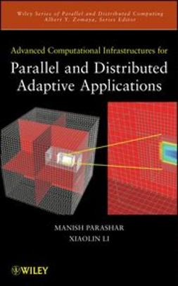 Parashar, Manish - Advanced Computational Infrastructures for Parallel and Distributed Applications, ebook