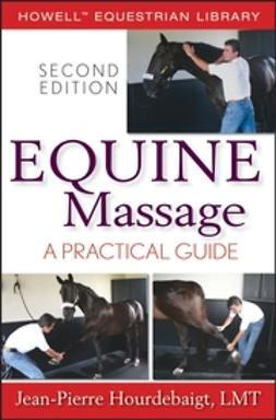 Hourdebaigt, Jean-Pierre - Equine Massage: A Practical Guide, ebook