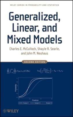 McCulloch, Charles E. - Generalized, Linear, and Mixed Models, ebook
