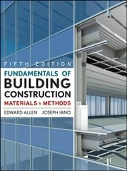 Allen, Edward - Fundamentals of Building Construction: Materials  and Methods, ebook