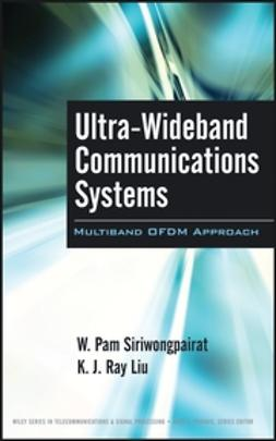 Siriwongpairat, W. Pam - Ultra-Wideband Communications Systems : Multiband OFDM Approach, e-kirja