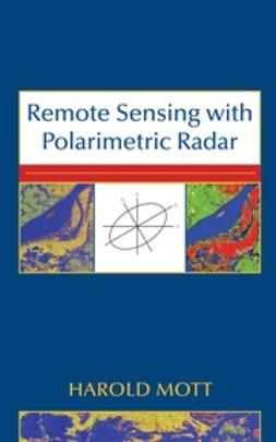 Mott, Harold - Remote Sensing with Polarimetric Radar, ebook