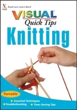 Turner, Sharon - Knitting VISUAL Quick Tips, e-kirja