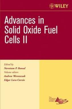 Wereszczak, Andrew - Advances in Solid Oxide Fuel Cells II, Ceramic Engineering and Science Proceedings, Cocoa Beach, e-kirja