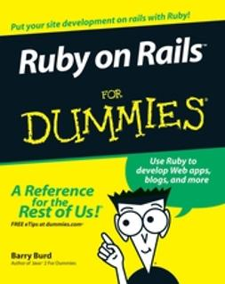 Burd, Barry - Ruby on Rails For Dummies, ebook