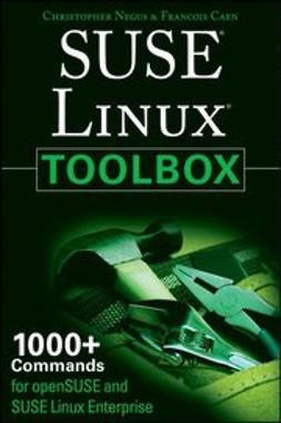 Negus, Christopher - SUSE Linux Toolbox: 1000+ Commands for openSUSE and SUSE Linux Enterprise, ebook