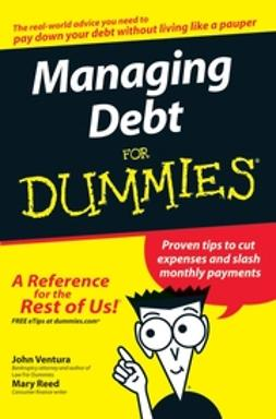 Reed, Mary - Managing Debt For Dummies, ebook