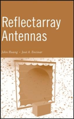 Encinar, Jose Antonio - Reflectarray Antennas, e-bok