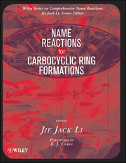 Li, Jie Jack - Name Reactions for Carbocyclic Ring Formations, ebook