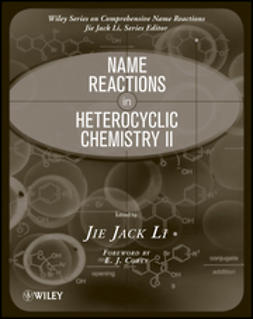 Li, Jie Jack - Name Reactions in Heterocyclic Chemistry II, ebook