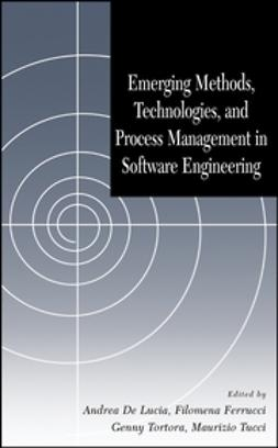 Ferrucci, Filomena - Emerging Methods, Technologies and Process Management in Software Engineering, ebook