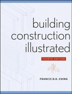 Ching, Francis D. K. - Building Construction Illustrated, ebook