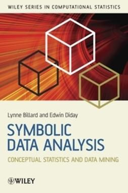 Billard, Lynne - Symbolic Data Analysis: Conceptual Statistics and Data Mining, e-bok