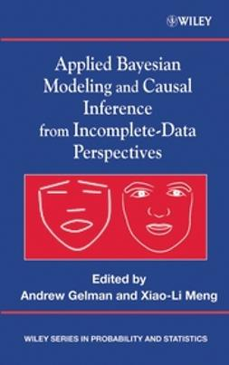 Gelman, Andrew - Applied Bayesian Modeling and Causal Inference from Incomplete-Data Perspectives, ebook
