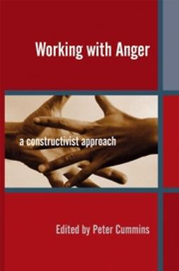 Cummins, Peter - Working with Anger: A Constructivist Approach, ebook