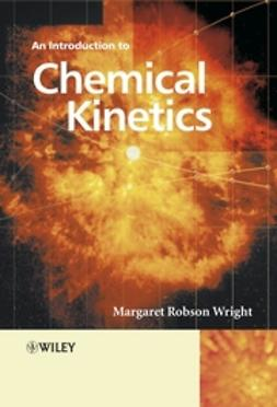 Wright, Margaret Robson - Introduction to Chemical Kinetics, ebook