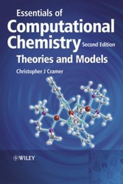 Cramer, Christopher J. - Essentials of Computational Chemistry: Theories and Models, ebook