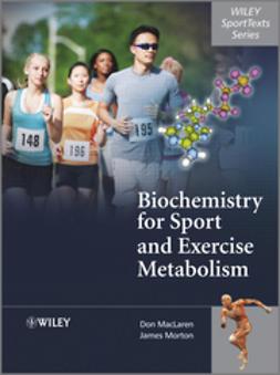MacLaren, Donald - Biochemistry for Sport and Exercise Metabolism, e-kirja
