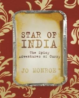 Monroe, Jo - Star of India: The Spicy Adventures of Curry, ebook