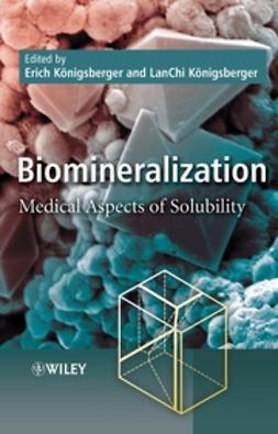 Konigsberger, Erich - Biomineralization: Medical Aspects of Solubility, ebook