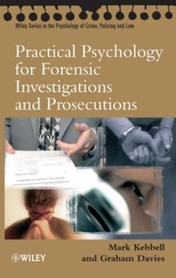 Davies, Graham M. - Practical Psychology for Forensic Investigations and Prosecutions, ebook