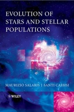 Salaris, Maurizio - Evolution of Stars and Stellar Populations, ebook