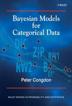 Congdon, Peter - Bayesian Models for Categorical Data, ebook