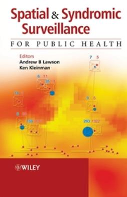 Kleinman, Ken - Spatial and Syndromic Surveillance for Public Health, ebook
