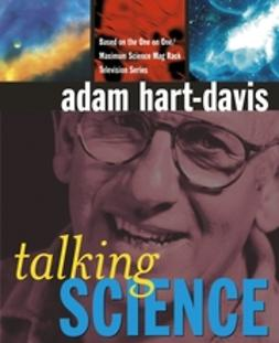 Hart-Davis, Adam - Talking Science, ebook