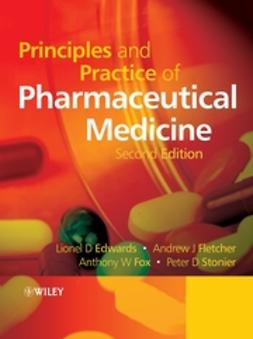 Edwards, Lionel D. - Principles and Practice of Pharmaceutical Medicine, ebook