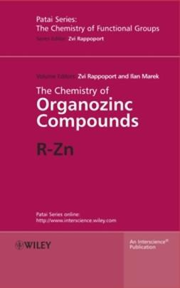 Marek, Ilan - The Chemistry of Organozinc Compounds: R-Zn, ebook