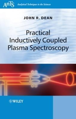 Dean, John R. - Practical Inductively Coupled Plasma Spectroscopy, ebook
