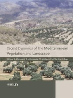 Mazzoleni, Stefano - Recent Dynamics of the Mediterranean Vegetation and Landscape, ebook