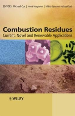 Cox, Michael - Combustion Residues: Current, Novel and Renewable Applications, ebook
