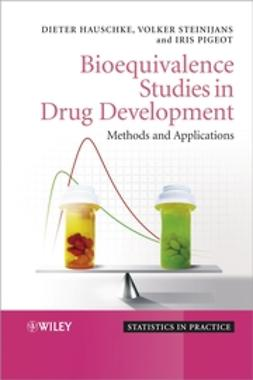 Hauschke, Dieter - Bioequivalence Studies in Drug Development: Methods and Applications, e-kirja