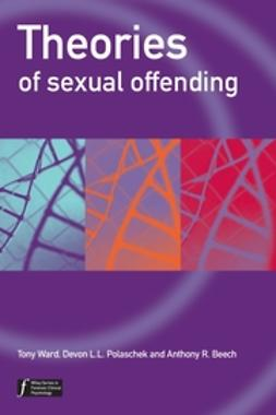Beech, Anthony R. - Theories of Sexual Offending, ebook