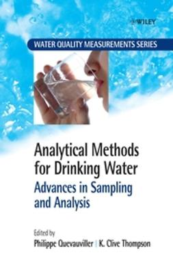 Quevauviller, Philippe - Analytical Methods for Drinking Water: Advances in Sampling and Analysis, ebook