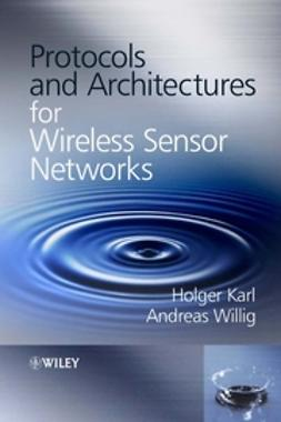 Karl, Holger - Protocols and Architectures for Wireless Sensor Networks, ebook