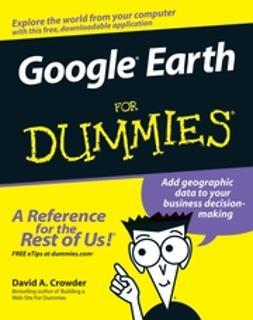 Crowder, David A. - Google Earth For Dummies, ebook